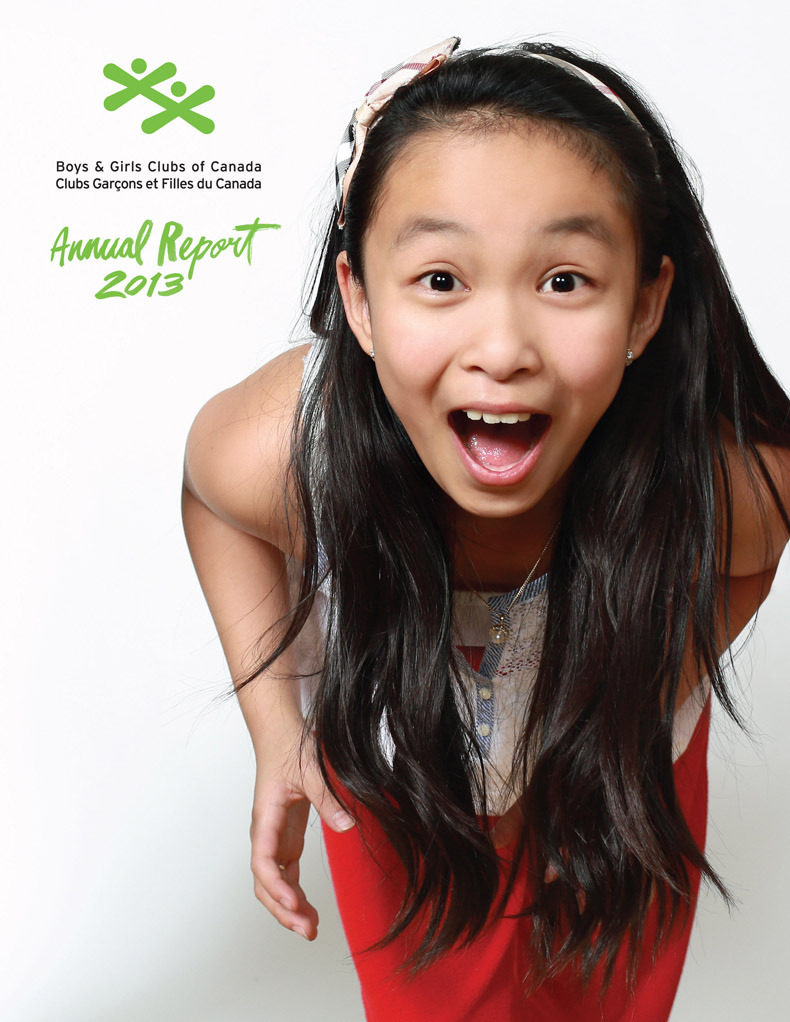Boys & Girls Clubs of Canada – 2013 Annual Report