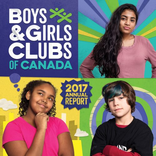 Boys & Girls Clubs of Canada – 2017 Annual Report