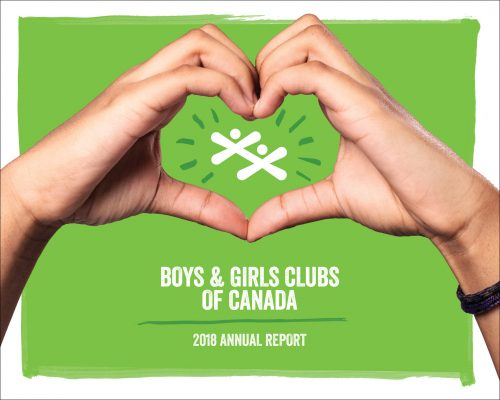 Boys & Girls Clubs of Canada – 2018 Annual Report