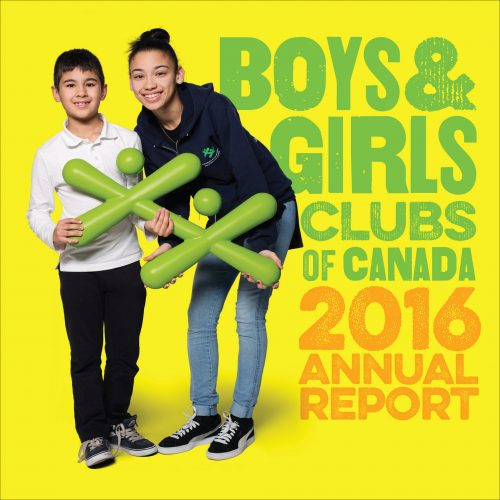 Boys & Girls Clubs of Canada – Annual Report 2016